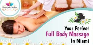Your Perfect Full Body Massage In Miami